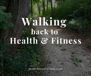 Walking Back to Health and Fitness