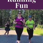 It is fun to run