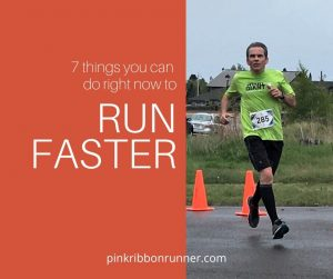 7 Things You Can Do Right Now To Run Faster