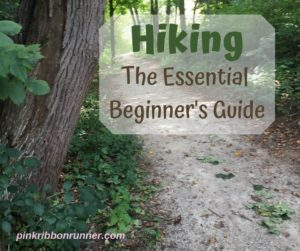 Hiking - The Essential Beginner's Guide