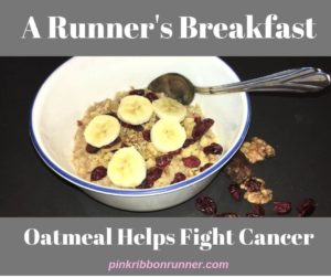 A Runner's Breakfast: Oatmeal Helps Fight Cancer