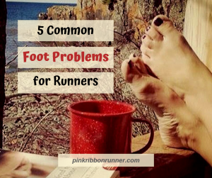 5 Common Foot Problems for Runners