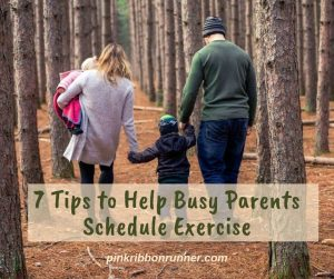 7 Tips to Help Busy Parents Schedule Exercise
