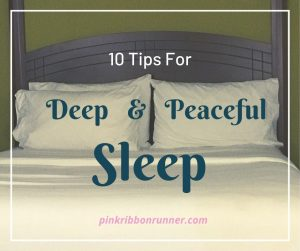 10 Tips For Deep and Peaceful Sleep