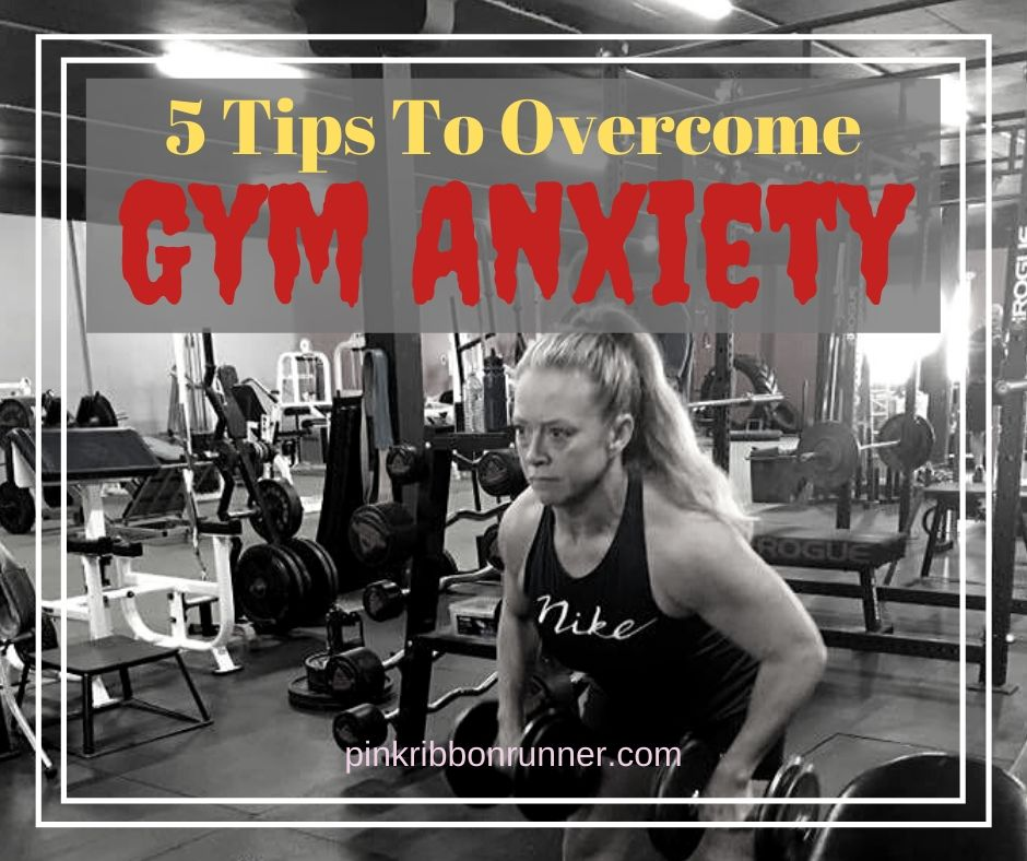 Overcome gym anxiety