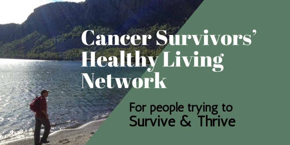 Cancer Survivors Healthy Living Network