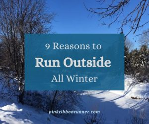 9 Reasons To Run Outside All Winter