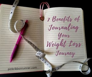 7 Benefits of Journaling Your Weight Loss Journey