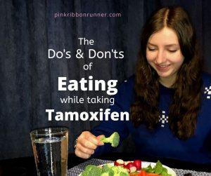 Do's & Don'ts of Eating While Taking Tamoxifen