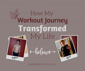 How My Workout Journey Transformed My Life