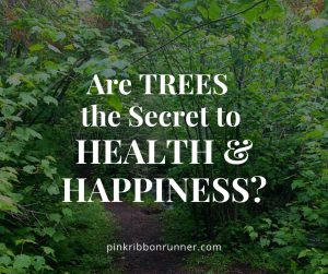 Health Benefits of Trees and Hiking